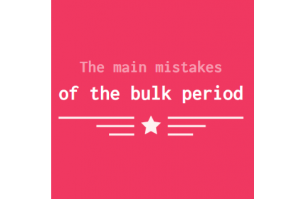 The main mistakes of the bulk period